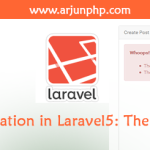 Form Validation in Laravel5: The Right Way