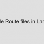 Multiple Route files in Laravel 5