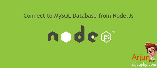 How to Connect to MySQL Database from Node.Js