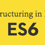 JavaScript ES6  Destructuring in Depth