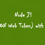 How to use JWT (JSON Web Token) with Express JS
