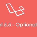 Laravel 5.5 - Optional Objects