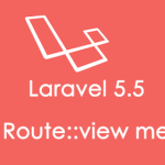 laravel-5-5-routeview-method