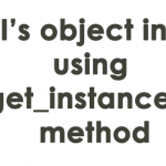Get CI's object instance using get_instance() method