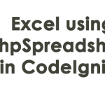 How to generate Excel using PhpSpreadsheet in CodeIgniter